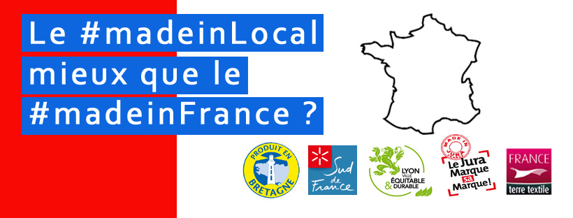 Le made in Local mieux que le made in France?